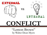 Internal and External Conflict - Treasure of Lemon Brown