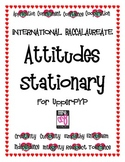 International Baccalaureate Attitudes Stationary for Upper PYP