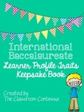 International Baccalaureate Learner Profile Keepsake Book