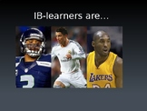 International Baccalaureate- Sports Themed Learner Profile