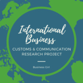 International Business Communications and Customs Research Project