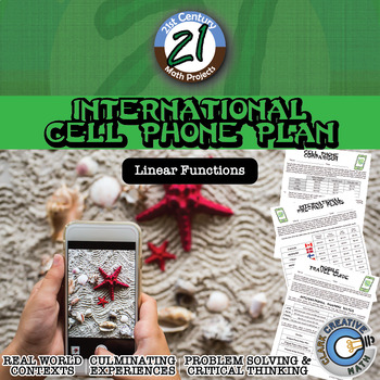 International Cell Phone Plan -- Linear Equations - 21st Century Math Project