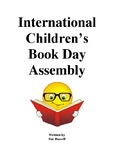 International Children's Book Day Class Play or Assembly