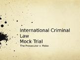 International Criminal Court Mock Trial Power Point
