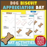 International Dog Biscuit Appreciation Day (February 23)