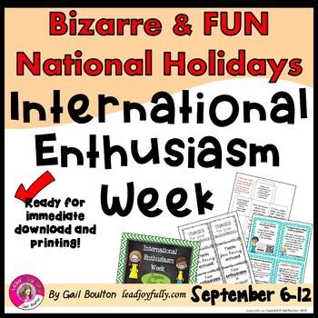 International Enthusiasm Week (First Week of September)