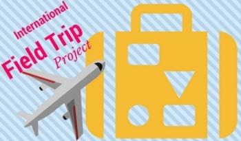 International Field Trip Project Plan