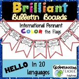 World Flags-Bulletin Board-International Hello Pennant in 20 Languages-TO COLOR