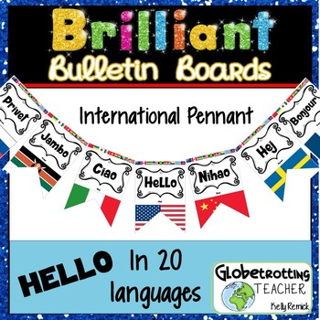 International Flags and Hello Bulletin Board/Pennant in 20 Different Languages