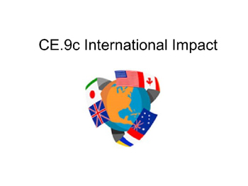 International Impact and Public Policy power point (CE.9c)