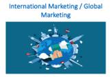 International Marketing / Global Marketing (International Business)