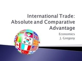 International Trade: Absolute and Comparative Advantage
