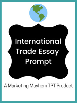 International Trade Essay Prompt