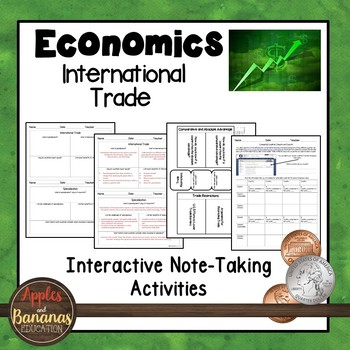 International Trade - Interactive Note-taking Activities