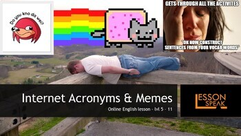 Internet Acronyms and Memes lvl 5 - 11 (Distance Learning)
