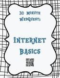 30 minute Internet Basics WebQuest