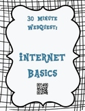 30 minute Internet Basics WebQuest