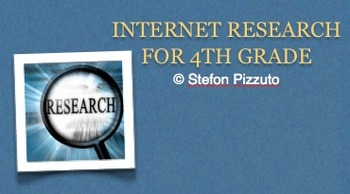 Internet Research for 4th Grade