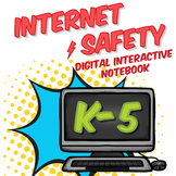 Internet Safety Digital (Paperless) Interactive Notebook K-5 Bundle