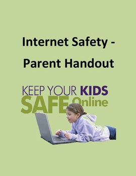 Internet Safety – Parent Handout