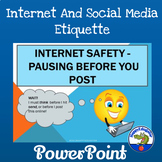 Internet Safety PowerPoint - Pausing Before You Post Distance Learning