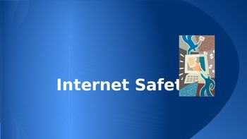 Internet Safety Powerpoint
