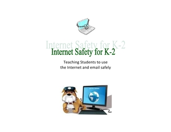 Internet Safety – Powerpoint and MiniPosters for K-2