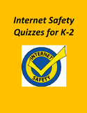 Internet Safety Quizzes for K – 2nd Grade