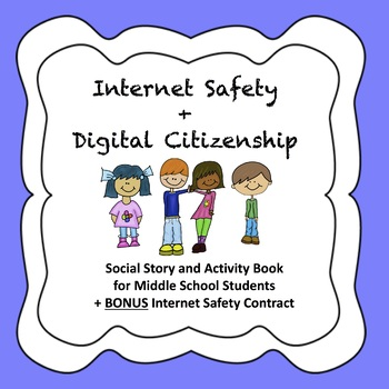 Internet Safety Social Story + Activity Book for Middle School Students