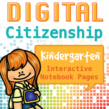 Internet Safety and Digital Citizenship Interactive Notebook - Kindergarten