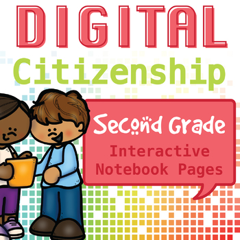Internet Safety and Digital Citizenship Interactive Notebook - Second Grade