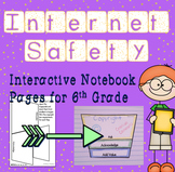 Internet Safety and Digital Citizenship Interactive Notebook - Sixth Grade
