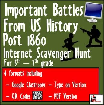 Internet Scavenger Hunt - Fifth Grade & Up - Important Battles post 1860