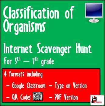 Internet Scavenger Hunt - Fifth Grade & Up - Organism Classification