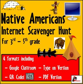 Internet Scavenger Hunt - Intermediate Grades - Native Americans