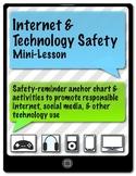 Internet & Technology Safety Mini-Lesson/Anchor Chart/Worksheet