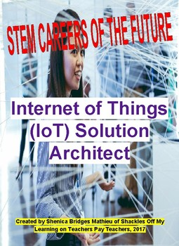 Internet of Things (IoT) Solution Architect: STEM Careers of the Future