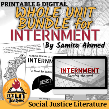 Internment by Samira Ahmed Unit Bundle