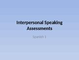 Interpersonal Speaking Assessment Spanish 1