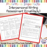 Interpersonal Writing (Email Reply): Mi Primer Día de la Escuela (Pret./Imperf.)