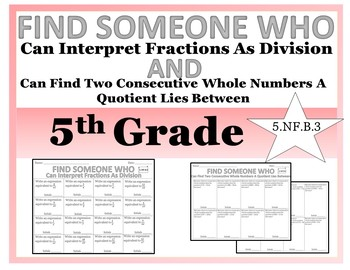 Interpret Fractions As Division & Find Consecutive Whole #'s - Find Someone Who
