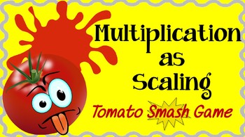 Interpret Multiplication of Fractions as Scaling-Tomato Smash Game PowerPoint