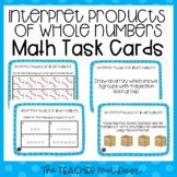 Interpret Products of Whole Numbers Task Cards | Multiplication Center