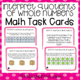 3rd Grade Interpret Quotients of Whole Numbers Task Cards