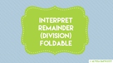 Interpret Remainders (Division) Foldable - SmartNotebook File