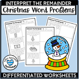 Interpret The Remainder Word Problems Christmas Division W