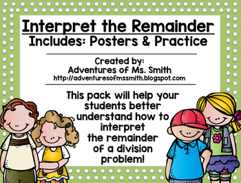 Interpret the Remainder: Posters and Practice