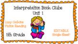 Interpretation Book Clubs - LucyCalkins - 5th grade Reading - Unit 1 - Editable*