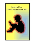 Interpretational Text Sets (TC Reading Unit)