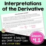 Interpretations of the Derivative in Context (Calculus - Unit 4)